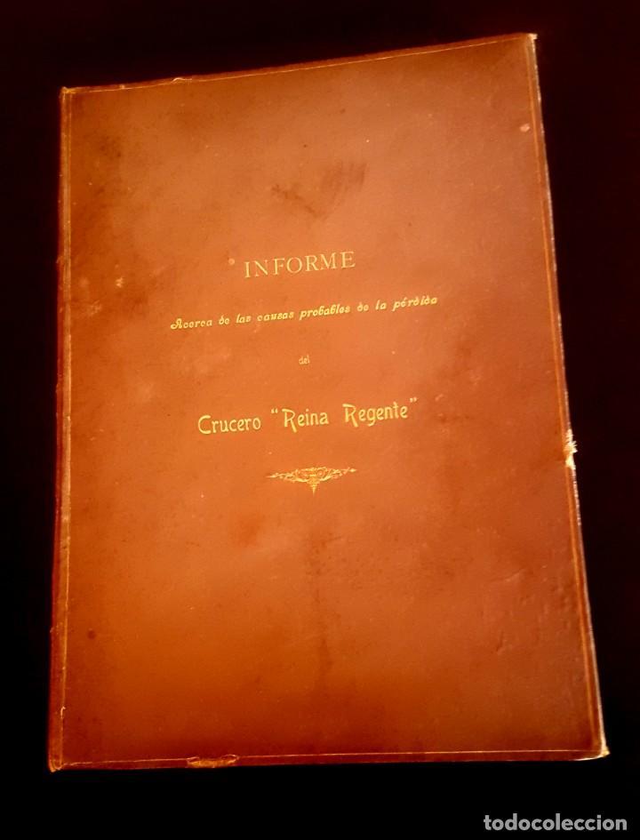BARCO - HUNDIMIENTO CRUCERO REINA REGENTE - 1896 - INFORME (Militar - Libros y Literatura Militar)