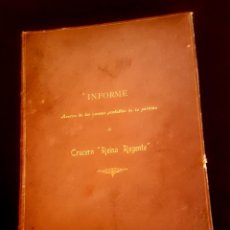 Militaria: BARCO - HUNDIMIENTO CRUCERO REINA REGENTE - 1896 - INFORME. Lote 135231898