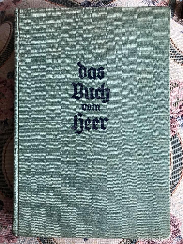LIBRO. DAS BUCH VOM HEER. BERLÍN 1940. ZESKA. II GUERRA MUNDIAL. III REICH. WEHRMACHT. ALEMANIA (Militar - Libros y Literatura Militar)