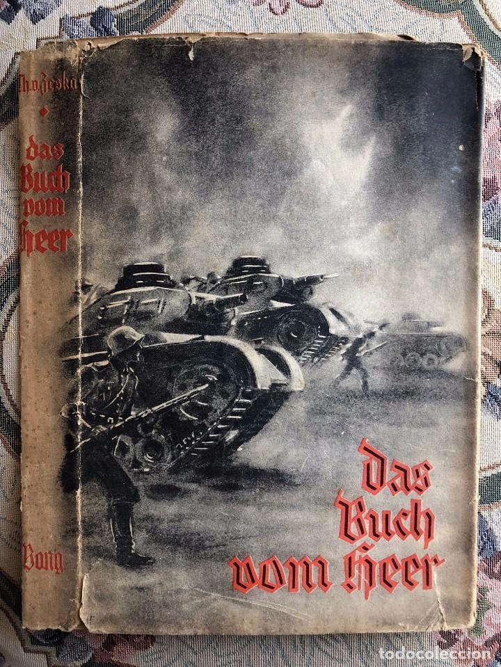 Militaria: Libro. Das Buch vom Heer. Berlín 1940. Zeska. II Guerra Mundial. III Reich. Wehrmacht. Alemania - Foto 12 - 135321626