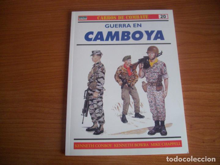 OSPREY - CARROS DE COMBATE Nº 20 : GUERRA EN CAMBOYA (Militar - Libros y Literatura Militar)