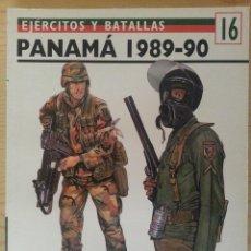 Militaria: EJÉRCITOS Y BATALLAS Nº 16. TROPAS DE ÉLITE Nº 9. PANAMÁ 1989-90. Lote 135610422