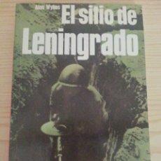 Militaria: EL SITIO DE LENINGRADO - SAN MARTÍN, HISTORIA DEL SIGLO DE LA VIOLENCIA. BATALLAS Nº 11. Lote 178828693