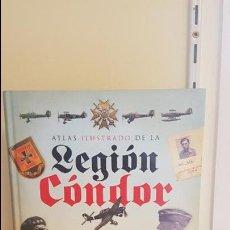 Militaria: ATLAS ILUSTRADO DE LA LEGIÓN CONDOR. Lote 135879246