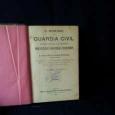Militaria: D. CALIXTO ALVAREZ MADURGA - EL SECRETARIO DEL GUARDIA CIVIL - CUARTA EDICION ARANJUEZ 1911. Lote 135999174