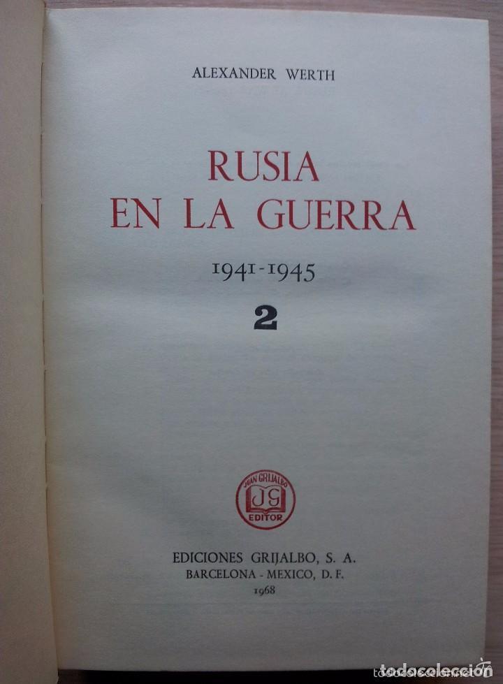 II GUERRA MUNDIAL RUSIA EN LA GUERRA 1941-1945 (2 TOMOS) - ALEXANDER WERTH - GRIJALBO 1968 (Militar - Libros y Literatura Militar)