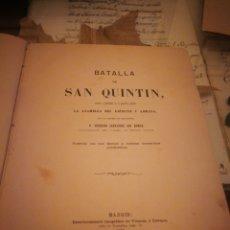 Militaria: LA BATALLA DE SAN QUINTÍN. FEDERICO FERNÁNDEZ SAN ROMAN. MADRID 1863. Lote 181153426