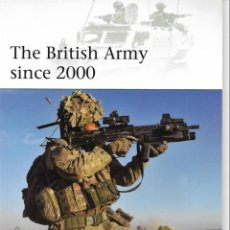 Militaria: THE BRITISH ARMY SINCE 2000. Lote 136378190