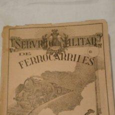 Militaria: LIBRO, SERVICIO MILITAR DE FERROCARRILES, 1948. Lote 136525518
