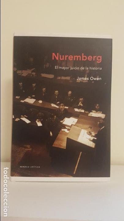 NUREMBERG - EL MAYOR JUICIO DE LA HISTORIA (Militar - Libros y Literatura Militar)