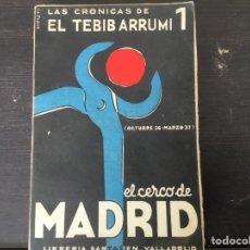 Militaria: EL CERCO DE MADRID, PRÓLOGO DE MILLÁN ASTRY, 1938. Lote 136686196