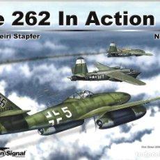 Militaria: ME 262 . SQUADRON/SIGNAL. Lote 136816486