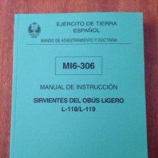 Militaria: MANUAL DE INSTRUCCIÓN - SERVIENTES DEL UBUS LIGERO MI6-306. Lote 137442438