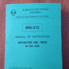 Militaria: MANUAL DE INSTRUCCIÓN - SERVIENTES DEL UBUS MI6-312. Lote 137443065