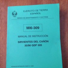 Militaria: MANUAL DE INSTRUCCIÓN - SERVIENTES DEL CAÑON MI6-309. Lote 137443577