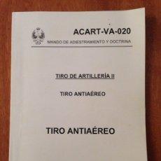 Militaria: TIRO ANTIAÉREO - TIRO DE ARTILLERÍA II. Lote 137456180