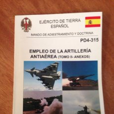 Militaria: EMPLEO DE LA ARTILLERÍA ANTIAÉREA - TOMO II. Lote 137456752