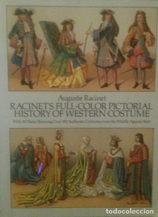 RACINET. HISTORY OF WESTERN COSTUME. (Militar - Libros y Literatura Militar)
