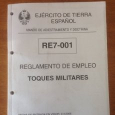 Militaria: REGLAMENTO DE EMPLEO - TOQUES MILITARES. Lote 137518301