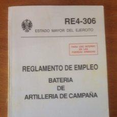 Militaria: REGLAMENTO DE EMPLEO - BATERÍA DE ARTILLERÍA DE CAMPAÑA. Lote 137519061