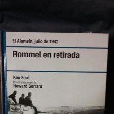 Militaria: ROMMEL EN RETIRADA. EL ALAMEIN 1942. OSPREY SEGUNDA GUERRA MUNDIAL. Lote 137525558