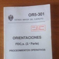 Militaria: ORIENTACIONES - PROCEDIMIENTOS OPERATIVOS. Lote 137530721