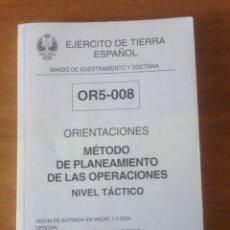 Militaria: ORIENTACIONES - MÉTODO DE PLANEAMIENTO DE LAS OPERACIONES NIVEL TACTICO. Lote 137531909