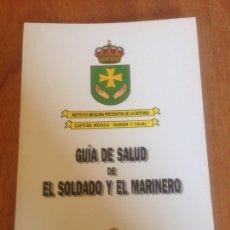 Militaria: GUÍA DE SALUD DE EL SOLDADO Y EL MARINERO. Lote 137548938