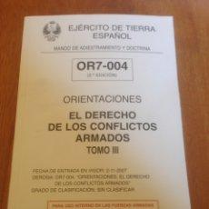 Militaria: ORIENTACIONES - EL DERECHO DE LOS CONFLICTOS ARMADOS TOMO III. Lote 137551568