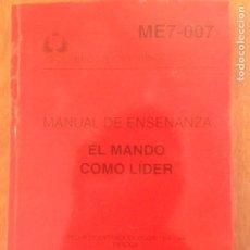Militaria: MANUAL DE ENSEÑANZA - EL MANDO COMO LÍDER. Lote 137562645