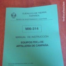 Militaria: MANUAL DE INSTRUCCIÓN - EQUIPOS FDC DE ARTILLERÍA DE CAMPAÑA. Lote 137563044
