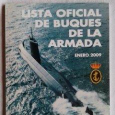 Militaria: LISTA OFICIAL DE BUQUES DE LA ARMADA - ENERO 2009. Lote 138107774