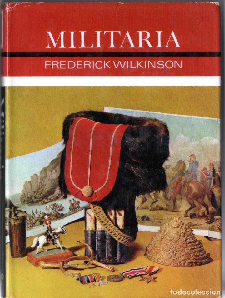 LIBRO MILITARIA,EN INGLES,AÑO 1969,UNIFORMES,MEDALLAS,CASCOS,GORRAS,ESPADAS,SOLDADOS DE PLOMO,SABLES (Militar - Libros y Literatura Militar)