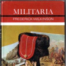 Militaria: LIBRO MILITARIA,EN INGLES,AÑO 1969,UNIFORMES,MEDALLAS,CASCOS,GORRAS,ESPADAS,SOLDADOS DE PLOMO,SABLES. Lote 138602786