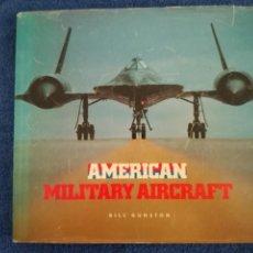 Militaria: LIBRO AMERICAN MILITARY AIRCRAFT SOBRE LOS AVIONES Y HELICOPTEROS DE COMBATE DE LA US NAVY.. Lote 138681586