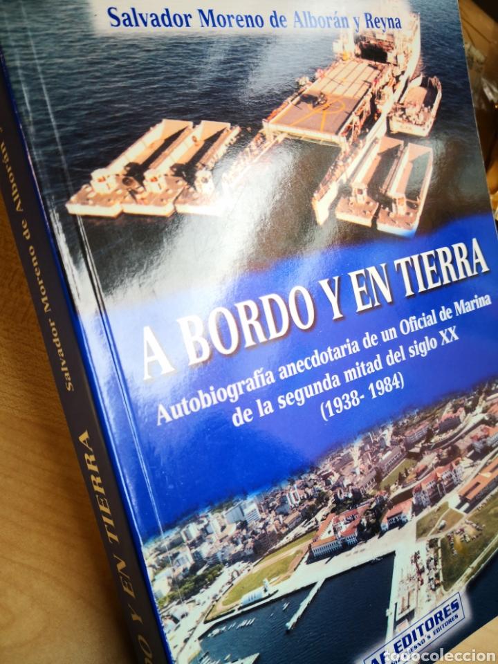 Militaria: A bordo y en tierra, Salvador Moreno de Alboran y Reyna -Autobiografía anecdotaria OFICIAL DE MARINA - Foto 2 - 138749548