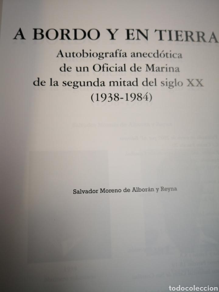 Militaria: A bordo y en tierra, Salvador Moreno de Alboran y Reyna -Autobiografía anecdotaria OFICIAL DE MARINA - Foto 3 - 138749548
