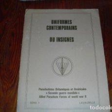Militaria: UNIFORMES CONTEMPORAINS - PARACHUTISTES BRITANNIQUES ET AMÉRICAINS -1979. Lote 138926726