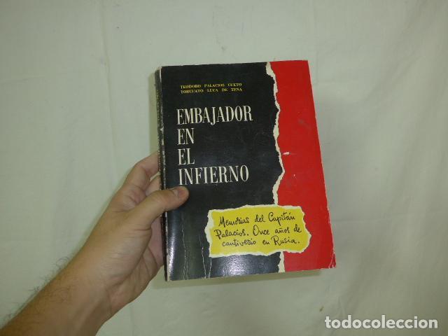 ANTIGUO LIBRO EMBAJADOR EN EL INFIENO, DIVISION AZUL. ORIGINAL. (Militar - Libros y Literatura Militar)