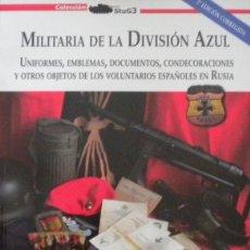 Militaria: MILITARIA DE LA DIVISIÓN AZUL 2'°ED COREGIDA DEDICAD AUTOR FALANGE MEDALLAS CONDECORACIONES ALEMANAS. Lote 176748835