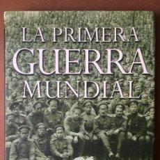 Militaria: LA PRIMERA GUERRA MUNDIAL - WILLMOTT, H. P.. Lote 139361498