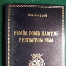 Militaria: ESPAÑA PODER MARITIMO Y ESTRATEGIA NAVAL BAZAN 50 EJEMPLARES NUMERADOS EN PIEL CHAGRÍN Nº 27. Lote 139382666