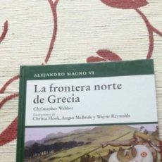 Militaria: OSPREY - LA FRONTERA NORTE DE GRECIA. Lote 139472726