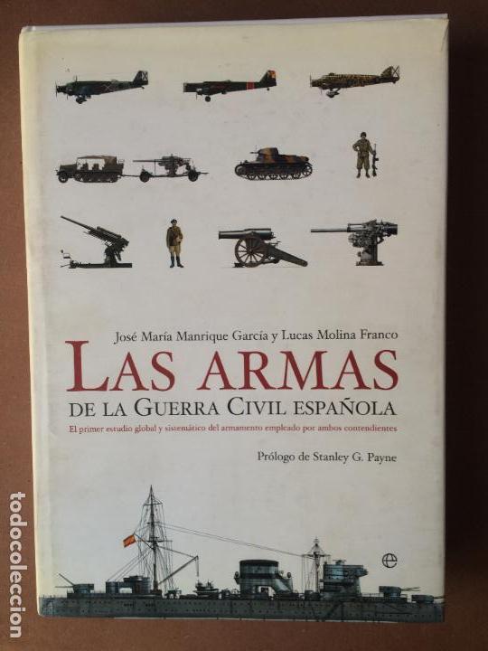 Las Armas De La Guerra Civil Espa U00f1ola  De Jos U00e9