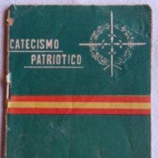 Militaria: CATECISMO PATRIOTICO PARA LA EDUCACION MORAL DEL SOLDADO - S.G. FERRAGUT - 1958. Lote 140279918
