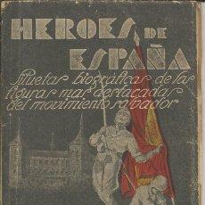 Militaria: HEROES DE ESPAÑA - EL GENERAL MOLA - ROGELIO PEREZ OLIVARES, 1937. Lote 140605298