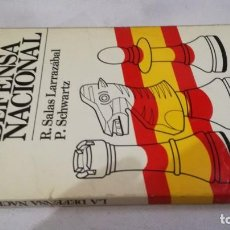 Militaria: LA DEFENSA NACIONAL-R SALAS LARRAZABAL-P SCHWARTZUNION EDITORIAL 1981. Lote 140650058