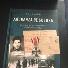 Militaria: AÑORANZA DE GUERRA DIVISION AZUL. Lote 140706338