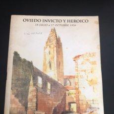 Militaria: OVIEDO INVICTO Y HEROICO. Lote 140729750