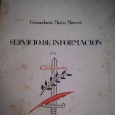 Militaria: COMANDANTE MATEO MARCOS SERVICIO DE INFORMACIÓN EN CAMPAÑAS. Lote 140740113